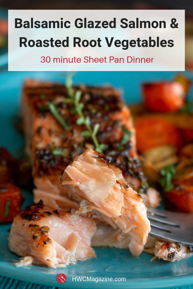 Sheet Pan Balsamic Glazed Salmon and Roasted Root Vegetables is a super easy less than 30-minute meal that is going to be your new go to weeknight meal that is fancy enough for guests. #salmon #fish #sheetpan #balsamic #easyrecipe #italian #rootvegetables #cleaneating #healthyeating / https://www.hwcmagazine.com