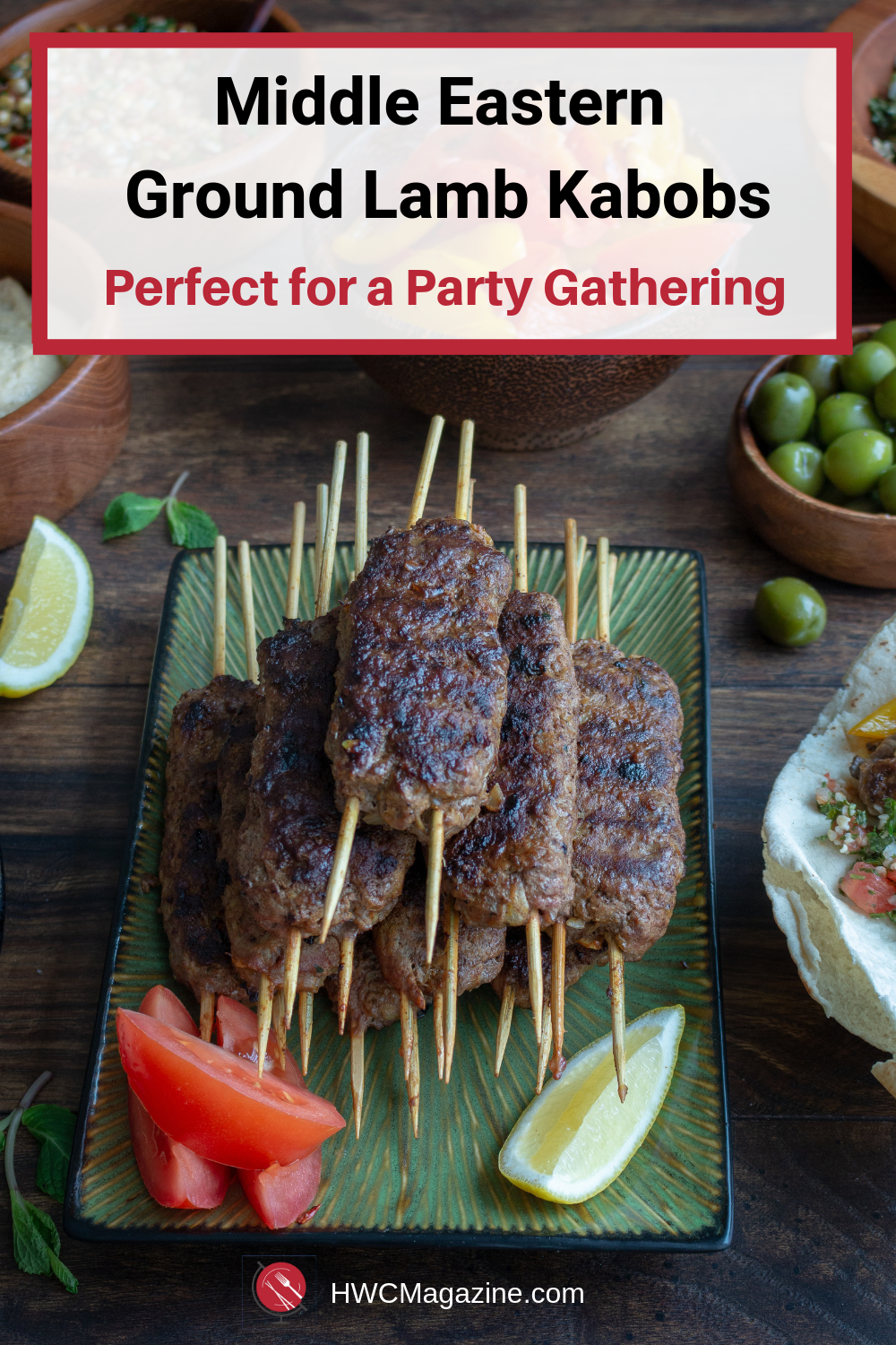 Middle Eastern Ground Lamb Kabobs are juicy bites of delicious kofta packed with fresh herbs, citrus, spices and grilled to perfection. Perfect for a party! #kofta #middleeastern #kabob #grilled #easyrecipe #glutenfree #dairyfree #partyfood #partyideas / https://www.hwcmagazine.com