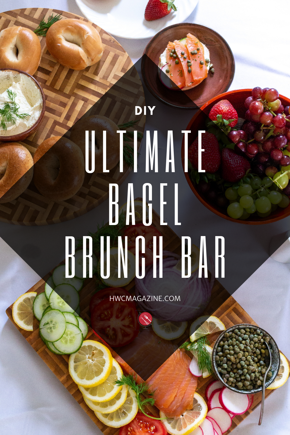 DIY Ultimate Bagel Bar Brunch / https://www.hwcmagazine.com