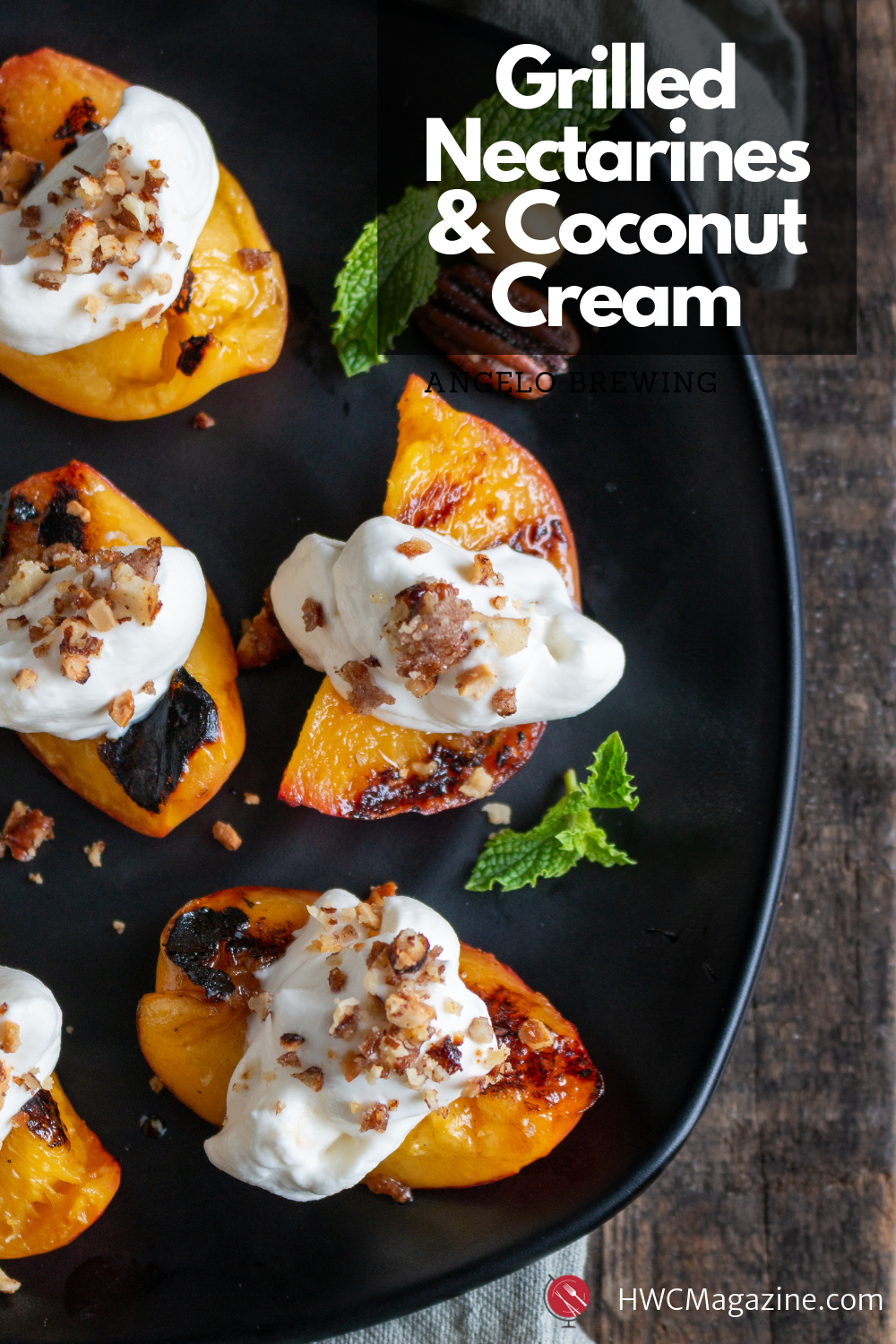 Grilled Nectarines and Coconut Cream / https://www.hwcmagazine.com