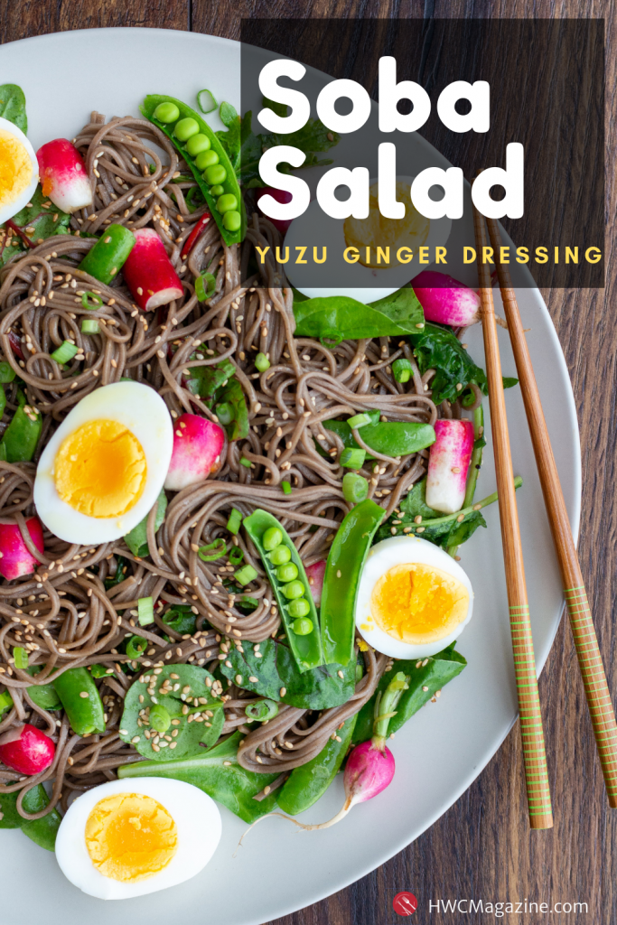 Soba Noodle Salad with Yuzu Dressing / https://www.hwcmagazine.com