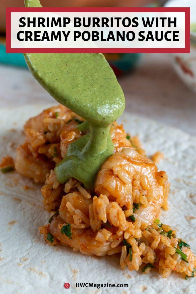 Shrimp Burritos with Creamy Poblano Sauce / https://www.hwcmagazine.com