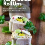 Curried Tuna Salad Roll Ups Ups are a super easy appetizer or lunch idea made with zippy curry tuna salad with Japanese Diakon pickles rolled up in a gluten-free or low carb tortilla. #HWCMagazine #tuna #appetizer #snack #rollups #japanesefood #easyrecipe/ https://www.hwcmagazine.com