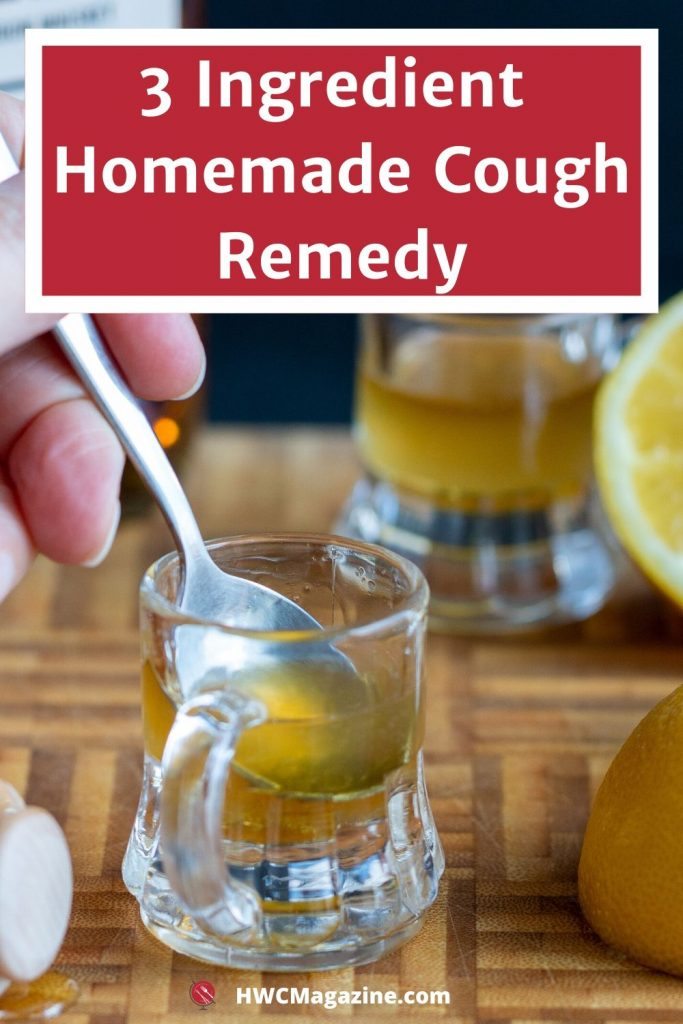 3 Ingredient Homemade Cough Remedy.