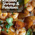 Garlic Roasted Shrimp and Potatoes on a sheet pan.