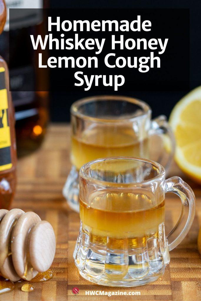 Whiskey Honey Lemon Cough Syrup
