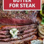 Easy Herb Butter for Steak.